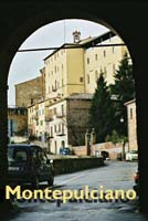 Montepulciano: Tuscan Hill town